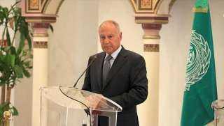 أبو الغيط: الأمن المائي لمصر والسودان جزء لا يتجزأ من الأمن القومي العربي